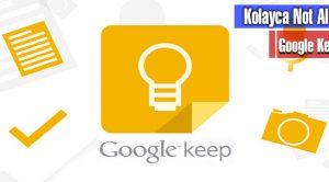 Google Keep Not Defteri Uygulaması