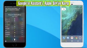 Google'ın Asistant'ı, Apple Siri'ye Karşı