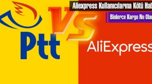 Aliexpress Kullanıcılarına Kötü Haber!