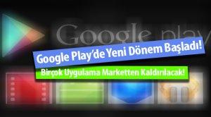 Google Play'de Yeni Dönem Başladı!
